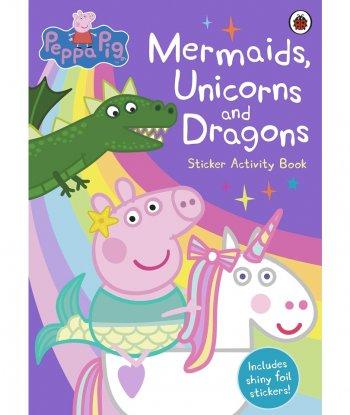 Peppa Pig: Mermaids, Unicorns and Dragons - Sticker Aktivite Kitabı