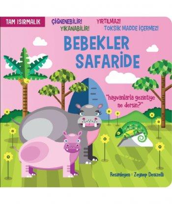 Tam Isırmalık Kitap - Bebekler Safaride